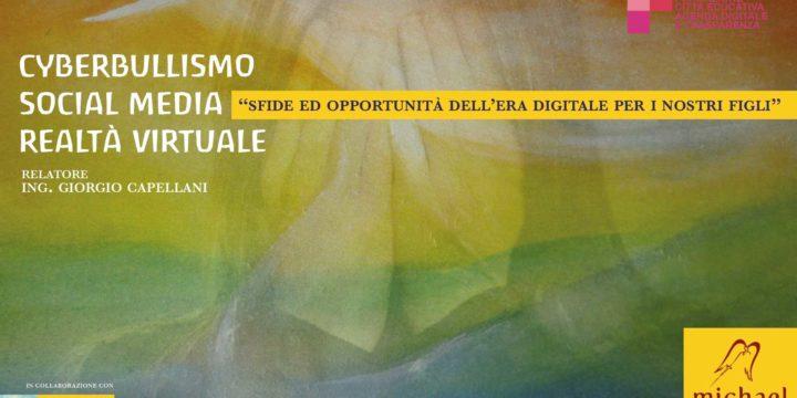 Cyberbullismo, Social media, <br /> Realtà virtuale – Conferenza